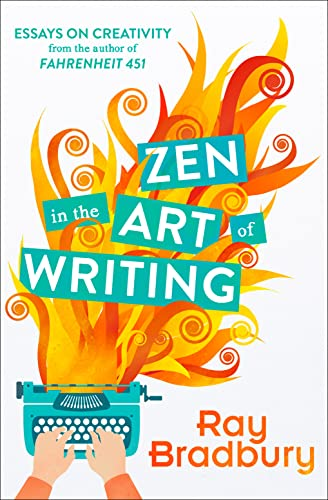 Zen in the Art of Writing (Paperback): Ray Bradbury