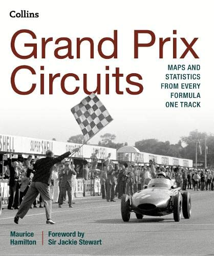 9780008136604: Grand Prix Circuits: Maps and statistics from every Formula One track