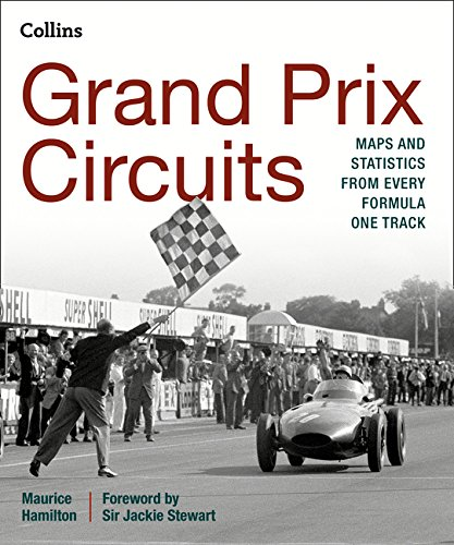 9780008136604: Grand Prix Circuits: History and course map for every Formula One circuit