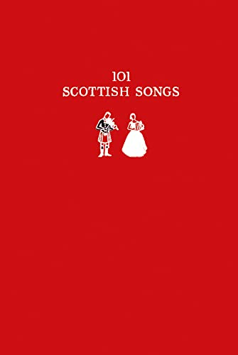 9780008136611: 101 Scottish Songs (Collins Scottish Archive)