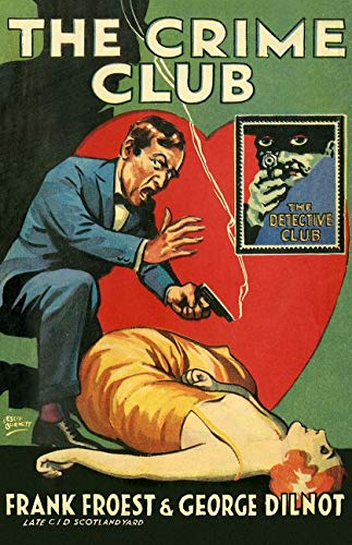 9780008137335: The Crime Club (The Detective Club)