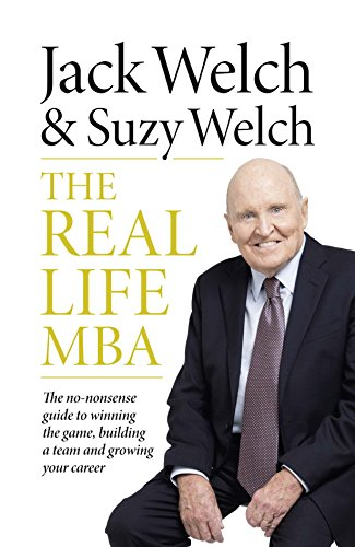 9780008137908: The Real-Life MBA: The No-Nonsense guide to winning the game, building a team and growing your career
