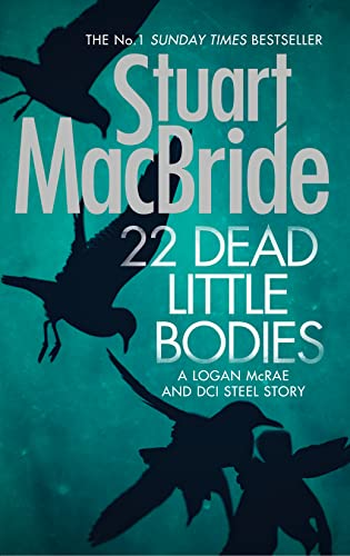 9780008138851: 22 Dead Little Bodies (A Logan and Steel short novel)