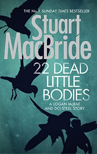 9780008138851: 22 Dead Little Bodies (A Logan and Steel short novel)