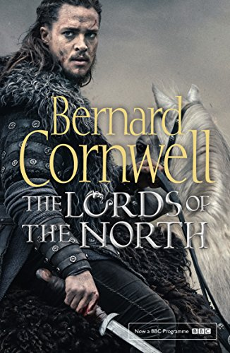 9780008139490: The Lords of the North (The Last Kingdom Series)