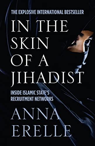 9780008139568: In the Skin of a Jihadist
