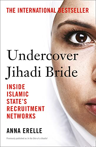 9780008139582: Undercover Jihadi Bride: Inside Islamic State's Recruitment Networks