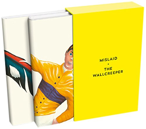 Mislaid & The Wallcreeper: Slipcase Edition /: Nell Zink