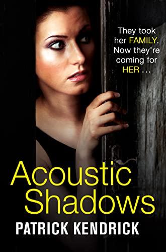 9780008139698: Acoustic Shadows