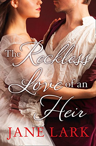 9780008139858: The Reckless Love of an Heir