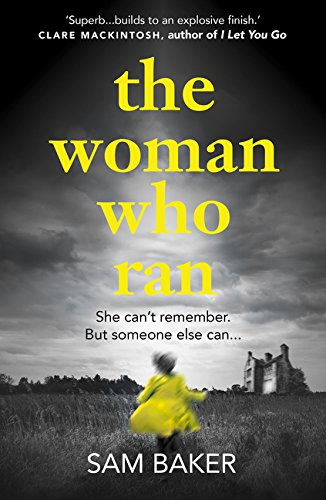 9780008139902: The Woman Who Ran: Gripping, Tense and Builds to an Explosive Finish