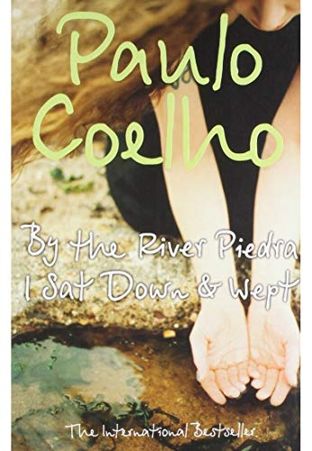 9780008140199: By The River Piedra I Sat Down & Wept [Paperback] [Jan 01, 2015] PAULO COELHO