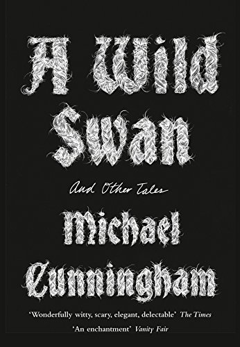 9780008140403: A Wild Swan: And Other Tales