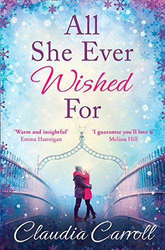 9780008140731: All She Ever Wished For: A gorgeous romance to sweep you off your feet!