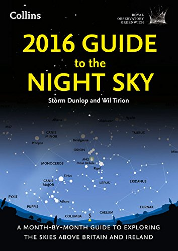 9780008141318: 2016 Guide to the Night Sky: A month-by-month guide to exploring the skies above Britain and Ireland