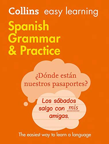 9780008141646: Easy Learning Spanish Grammar and Practice (Collins Easy Learning Spanish)