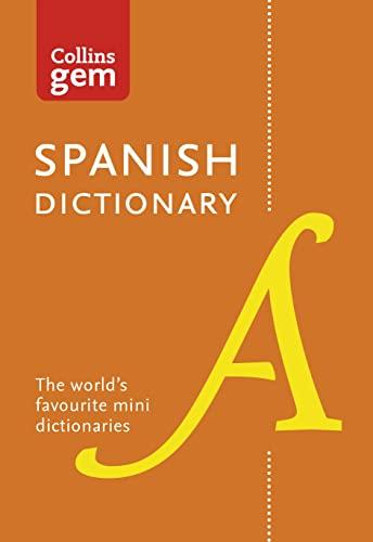 9780008141844: Collins Gem Spanish Dictionary