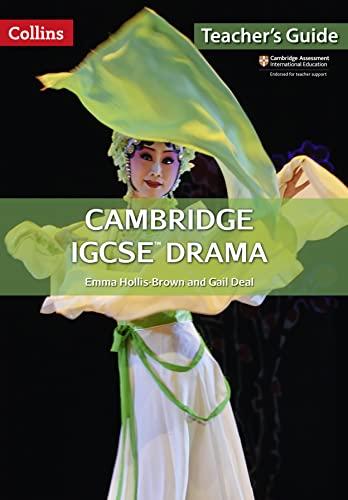 Cambridge IGCSE Drama: Teacher Guide (Collins Cambridge IGCSE ®): Mike Gould
