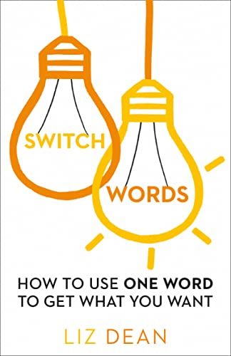 9780008144234: Switch Words: One Word of Power and Get What you Want