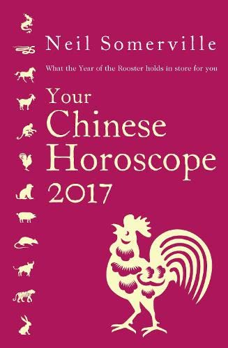 9780008144524: Your Chinese Horoscope 2017: What the Year of the Rooster holds in store for you