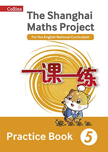 9780008144661: Shanghai Maths - The Shanghai Maths Project Practice Book Year 5: For the English National Curriculum