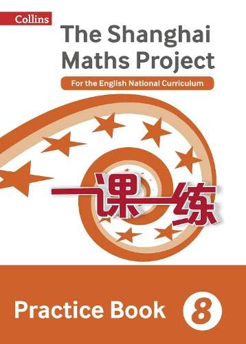 9780008144692: Shanghai Maths – The Shanghai Maths Project Practice Book Year 8: For the English National Curriculum