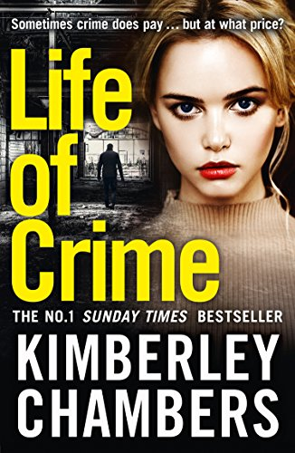 9780008144760: Life of Crime: The gripping No 1 Sunday Times bestseller