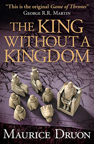 9780008144869: The King Without a Kingdom (The Accursed Kings, Book 7)