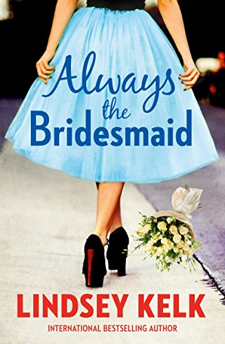 9780008144876: Always the Bridesmaid