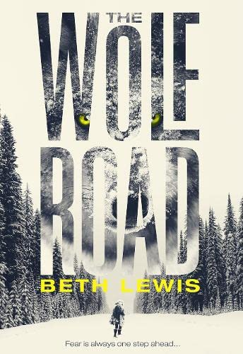 The Wolf Road SIGNED NUMBERED: Beth Lewis