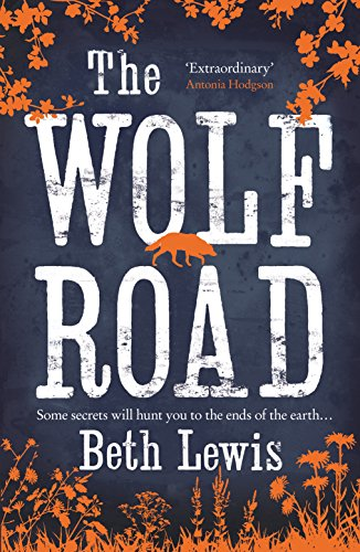 The Wolf Road: BETH LEWIS