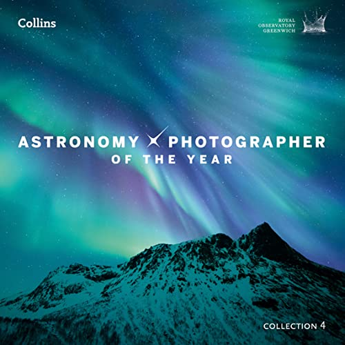 9780008146351: Astronomy Photographer of the Year: Collection 4
