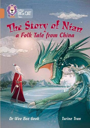 9780008147112: The Story of Nian: a Folk Tale from China: Band 12/Copper (Collins Big Cat)