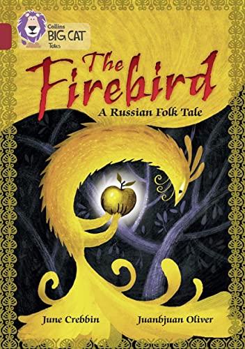 9780008147181: Collins Big Cat – The Firebird: Ruby/Band 14