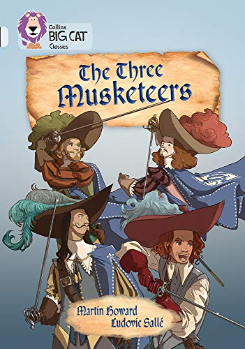 9780008147310: The Three Musketeers: Band 17/Diamond (Collins Big Cat)
