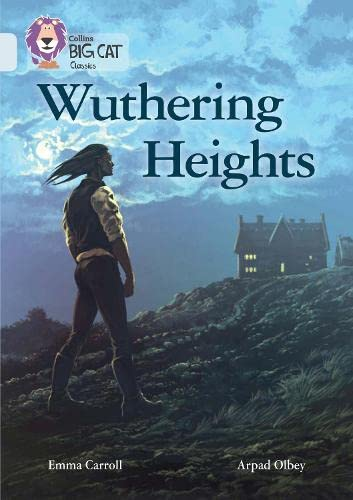 9780008147334: Collins Big Cat - Wuthering Heights: Diamond/Band 17