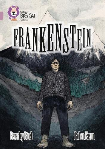 9780008147365: Frankenstein: Pearl/Band 18 (Collins Big Cat)