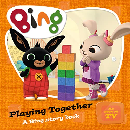 9780008147389: Playing Together: A Bing Story Book