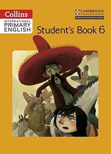 Collins International English Primary - Cambridge Primary English Student's Book 6: Martin, ...