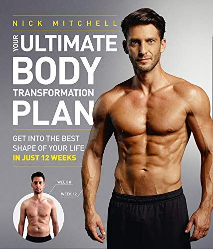 9780008147914: Your Ultimate Body Transformation Plan: Get into the best shape of your life ? in just 12 weeks