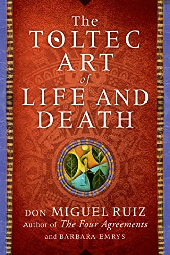 9780008147969: The Toltec Art of Life and Death