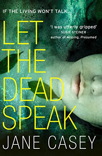 9780008149017: Let the Dead Speak: A Gripping New Thriller: A gripping new thriller from a Sunday Times bestselling author: Book 7 (Maeve Kerrigan)