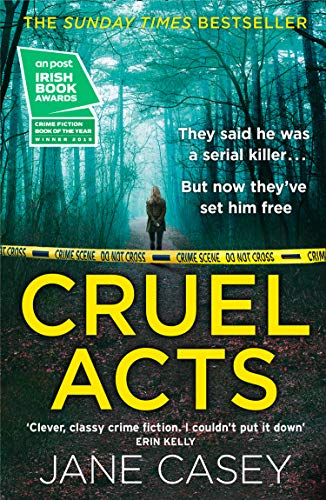 9780008149062: Cruel Acts: The Top Ten Sunday Times suspense thriller bestseller and winner of the Irish Independent crime fiction book of the year: Book 8 (Maeve Kerrigan)