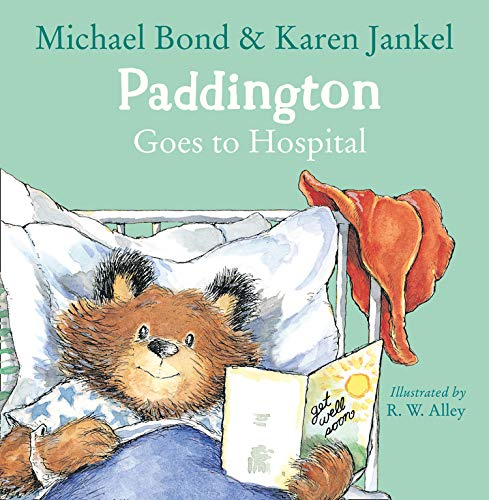 9780008149246: Paddington Goes to Hospital