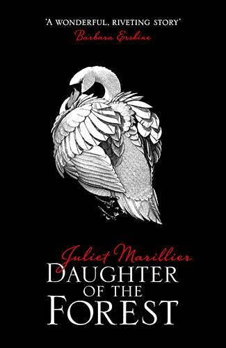 9780008150402: Daughter of the Forest: Book 1 of the Sevenwaters Trilogy