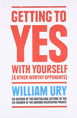 9780008150419: Getting to Yes with Yourself: And Other Worthy Opponents