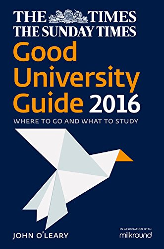 9780008151287: The Times Good University Guide 2016