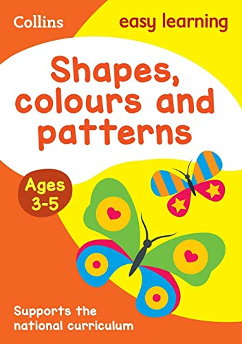 9780008151577: Collins Easy Learning Preschool - Shapes, Colours and Patterns Ages 3-5: New Edition
