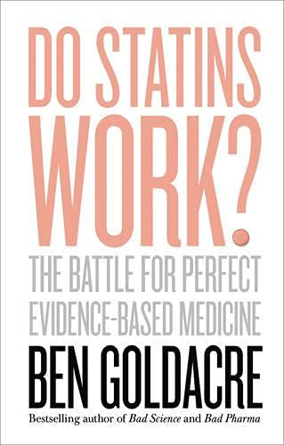 9780008151973: Do Statins Work?: The Battle for Perfect Evidence-Based Medicine