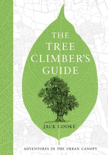 9780008153915: The Tree Climber?s Guide (English and English Edition)